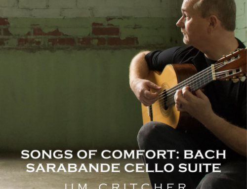Songs of Comfort: Bach Sarabande Cello Suite